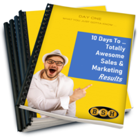 10 Days To ... Totally Awesome Sales & Marketing Results